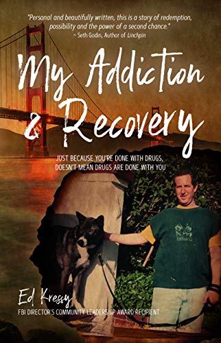 My Addiction & Recovery: Just Because You're Done with Drugs, Doesn't Mean Drugs Are Done with You