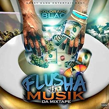 Flusha Musik da Mixtape