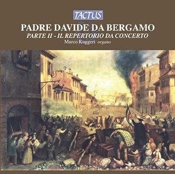 Davide da Bergamo: Il Repertorio da Concerto