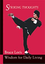 Download Book Bruce Lee Striking Thoughts: Bruce Lee's Wisdom for Daily Living (Bruce Lee Library) PDF