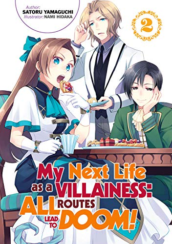 My Next Life as a Villainess: All Routes Lead to Doom! Volume 2: All Routes Lead to Doom! Volume 2 (My Next Life as a Villainess: All Routes Lead to Doom! (Light Novel))