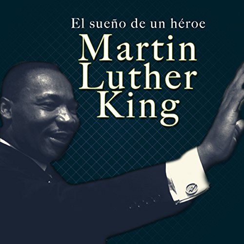 Martin Luther King [Spanish Edition] audiobook cover art
