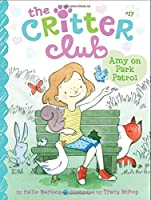 Amy on Park Patrol (17) (The Critter Club)