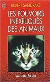 Les Pouvoirs inexpliqués des animaux