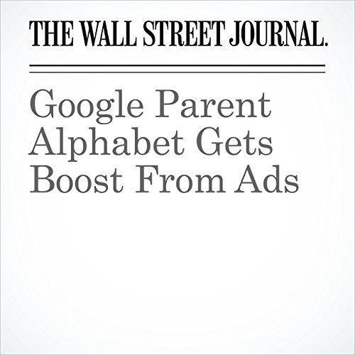 Google Parent Alphabet Gets Boost From Ads cover art