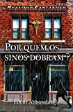 Por Quem Os Sinos Dobram? (Portuguese Edition)