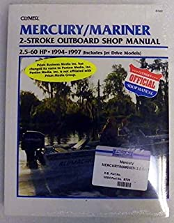 Clymer Shop Manual Mercury / Mariner 2.5 - 60 Hp 2 Stroke Outboards includes jet drive models 1994-1997 WSM B723
