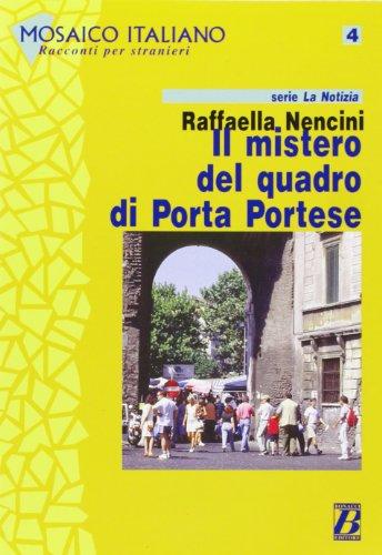 IL MISTERO DEL QUADRO DI PORTA PORTESE (Mosaico italiano)