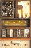 Angela's Ashes: A Memoir of a Childhood