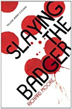 Slaying the Badger: LeMond, Hinault and the Greatest Ever Tour de France (Yellow Jersey Cycling Classics) by Richard Moore (2014-05-01)