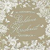 Goldene Hochzeit ~ Gästebuch: Deko & Geschenk zur Feier der Goldhochzeit - 50. Hochzeitstag - 50 Jahre - Buch für Glückwünsche und Fotos der Gäste - Motiv: Vintage Garten
