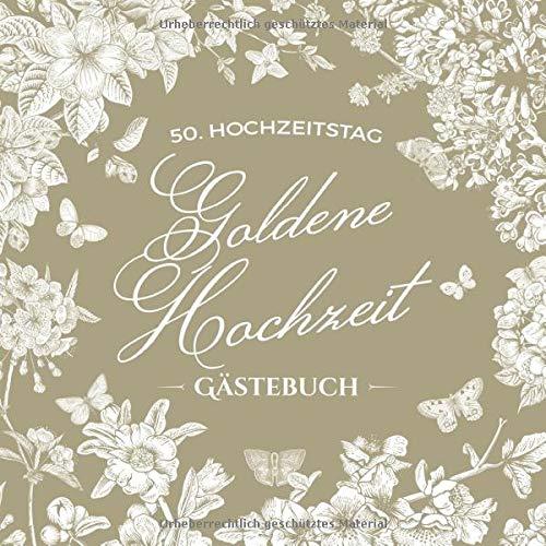 Goldene Hochzeit ~ Gästebuch: Deko & Geschenk zur Feier der Goldhochzeit - 50. Hochzeitstag - 50...