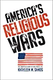 Image of Americas Religious Wars Embattled Heart