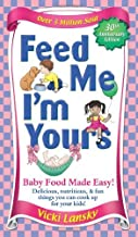 Feed Me I'm Yours - Revised by Vicki Lansky (2004-11-02)