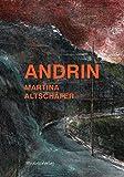 Andrin: Roman von Martina Altschäfer