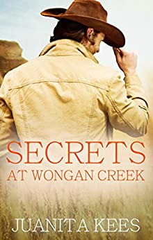 Secrets At Wongan Creek by [Juanita Kees]