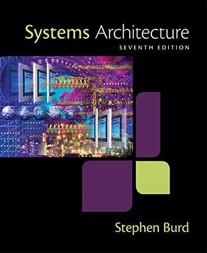 Compare Textbook Prices for Systems Architecture 7 Edition ISBN 9781305080195 by Burd, Stephen D.