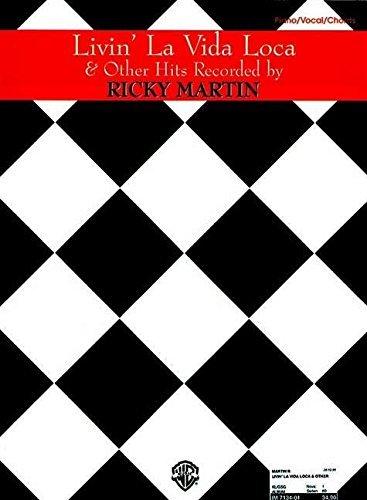 Livin\' la Vida Loca & Other Hits Recorded by Ricky Martin: Piano/Vocal/Chords by Ricky Martin (1999-08-01)