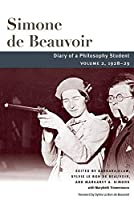 Diary of a Philosophy Student: 1928-29 (Beauvoir)