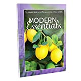Modern Essentials: The Complete Guide to the Therapeutic Use of Essential Oils   12th Edition - September 2020   by Alan and Connie Higley (Sold Individually)