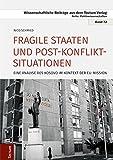Fragile Staaten und Post-Konflikt-Situationen: Eine Analyse des Kosovo im Kontext der EU-Mission - Nico Schmied