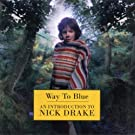 Way to Blue - Rm by Nick Drake (2009-01-01)