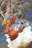 Orgueil et préjugés - Independently published - 24/01/2017