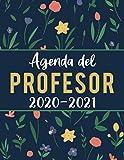 Agenda Del Profesor 2020 2021: Planificación Práctica para Docentes | Cuaderno del Profesor 2020 - 2021 | Planificador de Clases Semanal y Mensual
