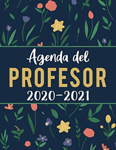 Agenda Del Profesor 2020 2021: Planificación Práctica para Docentes   Cuaderno del Profesor 2020 - 2021   Planificador de Clases Semanal y Mensual