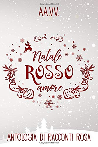Natale Rosso Amore: Ci sono cuori che battono più forte
