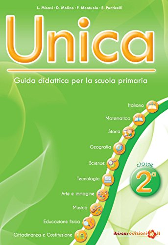 Unica. Guida didattica per la scuola primaria. Con CD-ROM (Vol. 2)