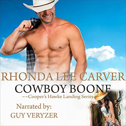 Cowboy Boone Audiobook By Rhonda Lee Carver cover art