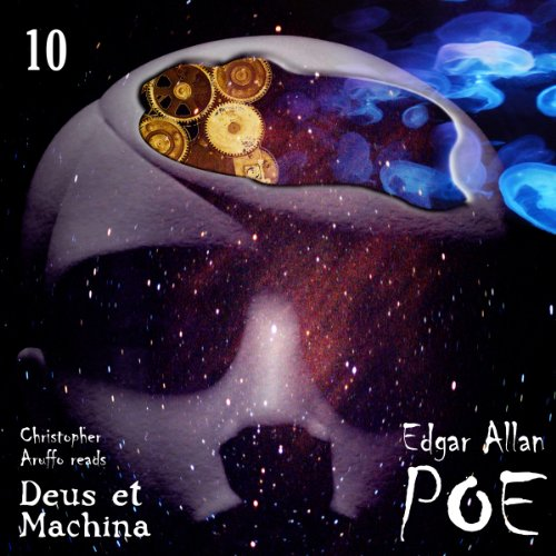 Edgar Allan Poe Audiobook Collection 10: Deus et Machina audiobook cover art