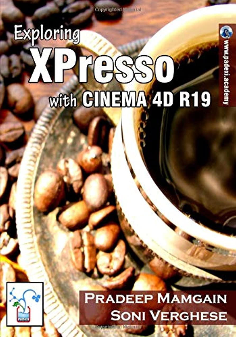 鰐ワイド立証するExploring XPresso With CINEMA 4D R19