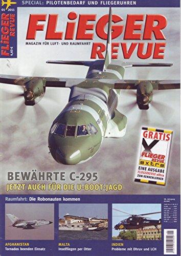FliegerRevue C-295 für U-Boot Jagd / Afghanistan Tornados beenden Einsatz / Inselfliegen per Otter / Probleme mit Dhruv und LCH / Pilotenbedarf und Fliegeruhren