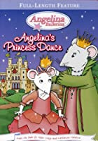 Angelina's Princess Dance [DVD]