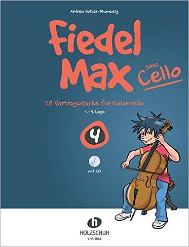 Fiedel-Max goes Cello Band 4 mit CD: 20 Vortragsstücke für Violoncello (1.-4. Lage)