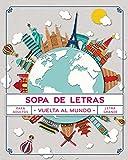 Sopa de Letras Vuelta al Mundo: Pasatiempos para Adultos en Español Letra...