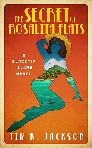 The Secret of Rosalita Flats: A Blacktip Island novel