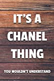 It's a Chanel Thing You Wouldn't Understand: 6x9' Dot Bullet Notebook/Journal Funny Gift Idea