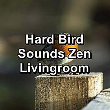 Hard Bird Sounds Zen Livingroom