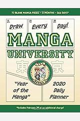 "Draw Every Day! Manga University ""Year of the Manga"" 2020 Daily Planner Paperback"