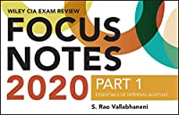 Wiley CIA Exam Review 2020 Focus Notes, Part 1: Essentials of Internal Auditing