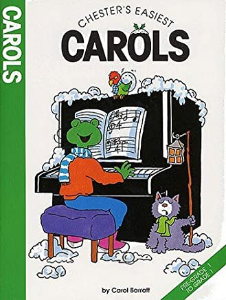 Chesters easiest Carols: For Piano