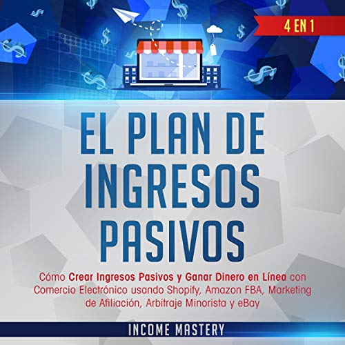 El Plan De Ingresivos Pasivos [The Passive Income Plan] Titelbild