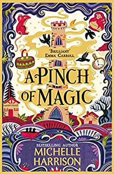 A Pinch of Magic (A Pinch of Magic Adventure) by [Michelle Harrison]