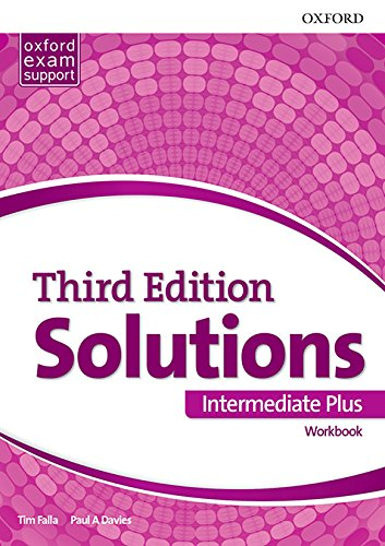 Solutions 3rd Edition Intermediate Plus. Workbook (Solutions Third Edition)