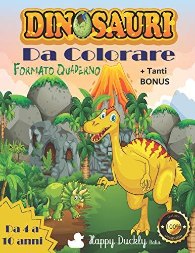 Dinosauri da colorare: Fantastiche immagini alla scoperta della preistoria. Scopri le attività e i bonus per allenare la creatività. Libro di 108 pagine per bambini da 6 a 10 anni