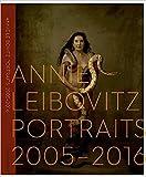 Portraits 2005-2016 - Annie Leibovitz