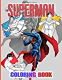 Superman Coloring Book: Nice Superman Adult Coloring Books. (8.5' X 11')